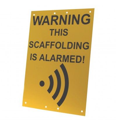 Scaffold Warning Sign (This Scaffolding is Alarmed).